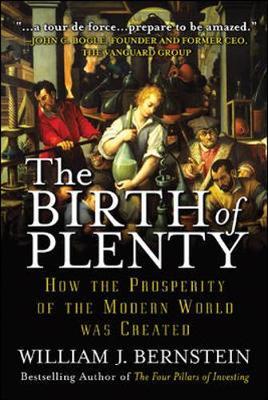The Birth of Plenty (Paperback)