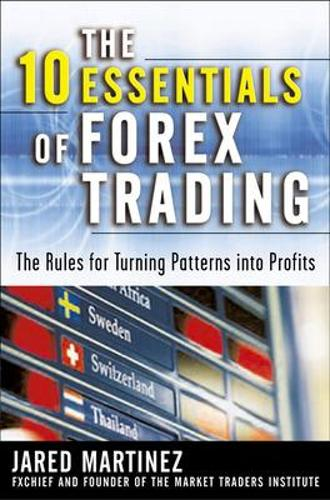 The 10 Essentials of Forex Trading (Hardback)