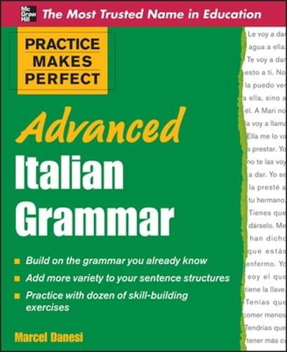 Practice Makes Perfect Advanced Italian Grammar - Practice Makes Perfect Series (Paperback)