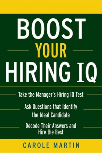Boost Your Hiring I.Q. (Paperback)