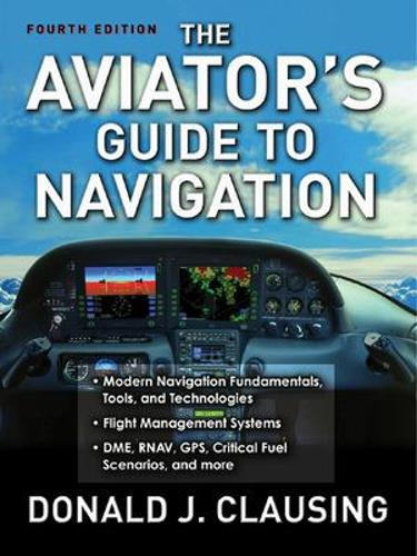 The Aviator's Guide to Navigation (Paperback)