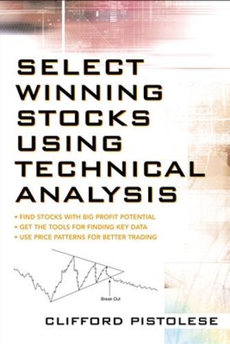 Select Winning Stocks Using Technical Analysis (Paperback)