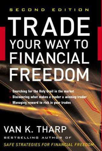 Trade Your Way to Financial Freedom (Hardback)