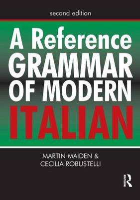A Reference Grammar of Modern Italian (Paperback)