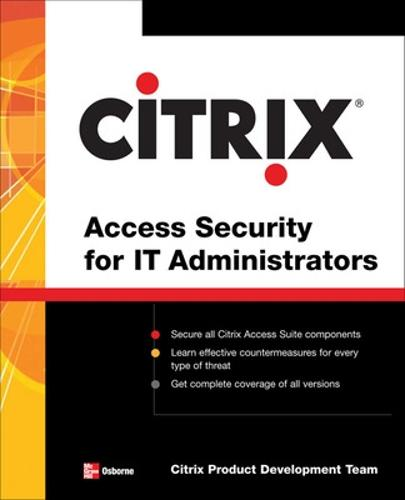 Citrix (R) Access Suite Security for IT Administrators (Paperback)
