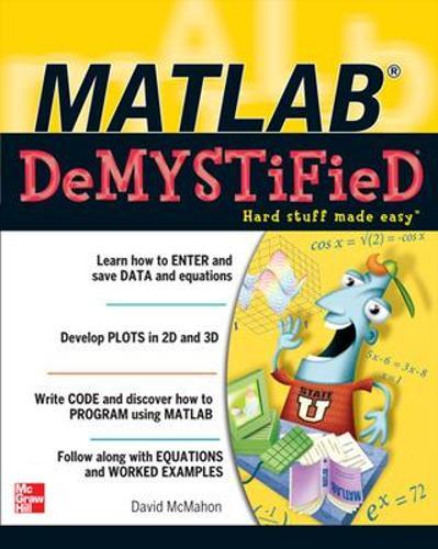 MATLAB Demystified - Demystified (Paperback)