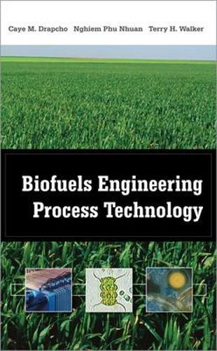 Biofuels Engineering Process Technology (Paperback)