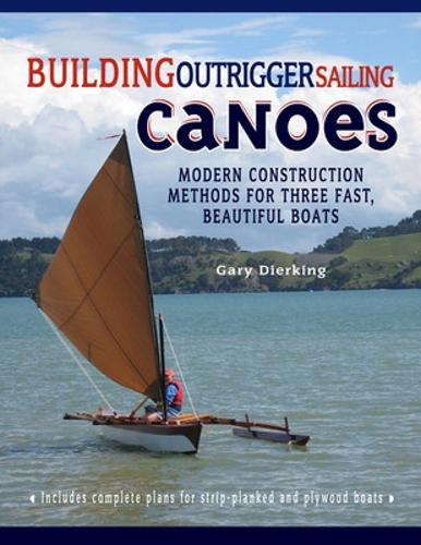 Building Outrigger Sailing Canoes (Paperback)