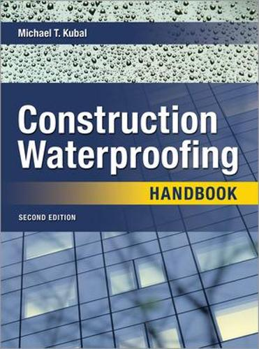 Construction Waterproofing Handbook (Hardback)