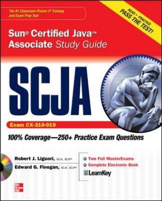 SCJA Sun Certified Java Associate: Study Guide Exam CX-310-019 - Certification Press