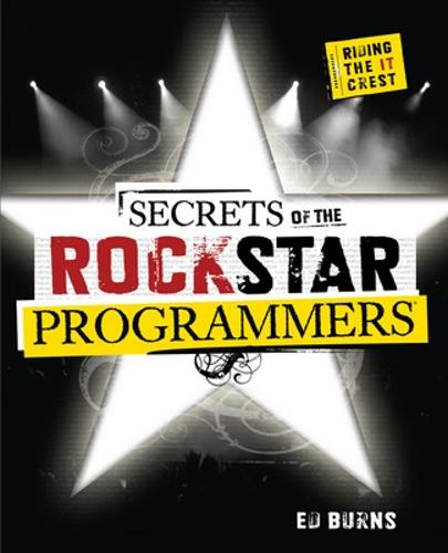 Secrets of the Rock Star Programmers: Riding the IT Crest (Paperback)