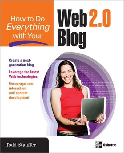 How to Do Everything with Your Web 2.0 Blog - How to Do Everything (Paperback)