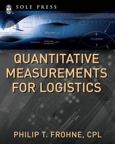 Quantitative Measurements for Logistics (Paperback)