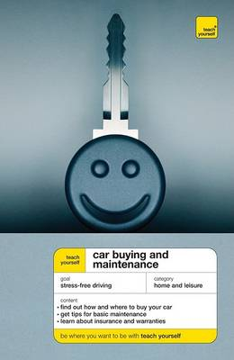Car Buying & Maintenance - Teach Yourself (McGraw-Hill) (Paperback)