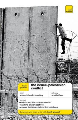 Teach Yourself The Israeli-Palestinian Conflict McGraw-Hill Edition (Paperback)