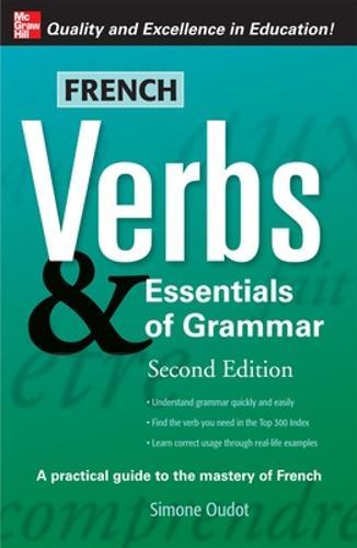 French Verbs & Essentials of Grammar, 2E - Verbs and Essentials of Grammar Series (Paperback)