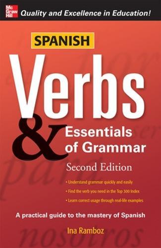 Spanish Verbs Essentials Of Grammar 2e By Ina W Ramboz Waterstones