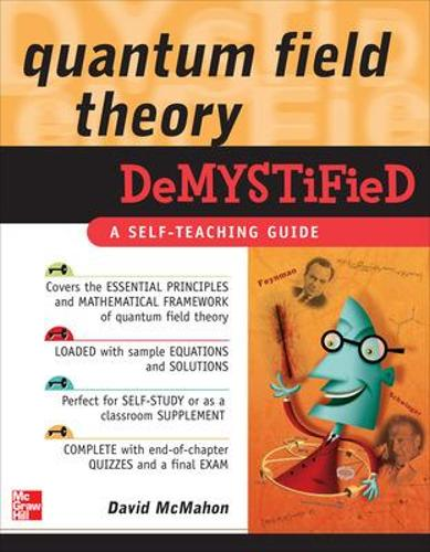 Quantum Field Theory Demystified - Demystified (Paperback)