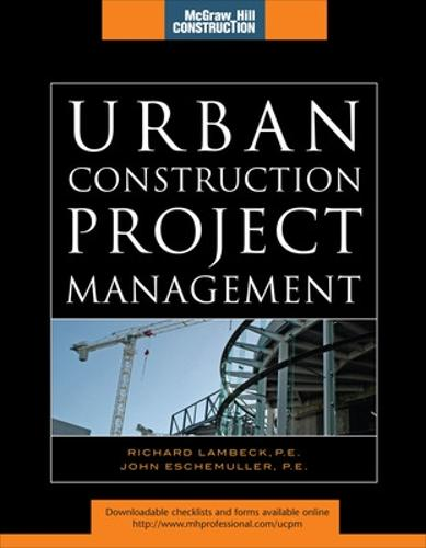 Urban Construction Project Management (McGraw-Hill Construction Series) - Construction Series (Hardback)