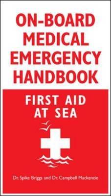 On-board Medical Emergency Handbook: First Aid at Sea (Paperback)