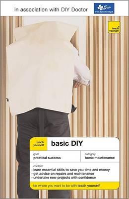 Teach Yourself Basic DIY - Teach Yourself: Home & Car (Paperback)