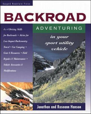 Backroad Adventuring in Your Sport Utility Vehicle (Paperback)