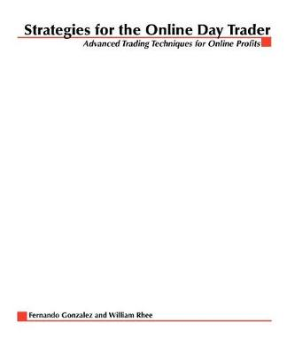 Strategies for the Online Day Trader (Paperback)