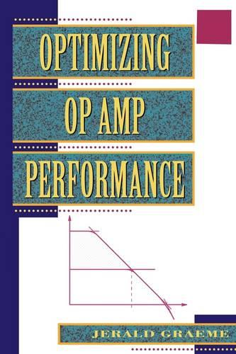Optimizing Op Amp Performance (Paperback)