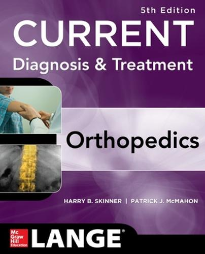 CURRENT Diagnosis & Treatment in Orthopedics, Fifth Edition - LANGE CURRENT Series (Paperback)