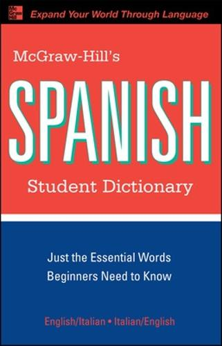 McGraw-Hill's Spanish Student Dictionary - McGraw-Hill Dictionary Series (Paperback)