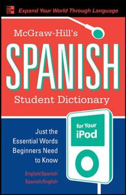 McGraw-Hill's Spanish Student Dictionary for your iPod (MP3 Disc + Guide) (Book)