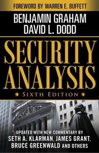 Security Analysis: Sixth Edition, Foreword by Warren Buffett (Hardback)