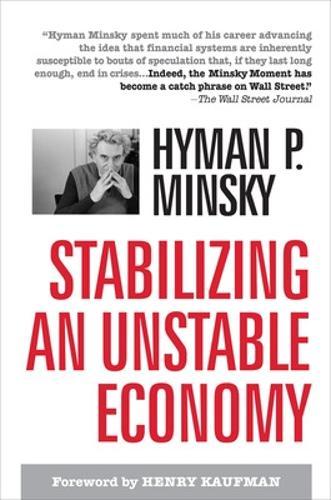 Stabilizing an Unstable Economy (Hardback)