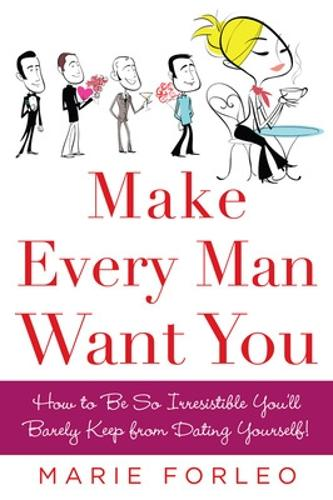 Make Every Man Want You (Paperback)