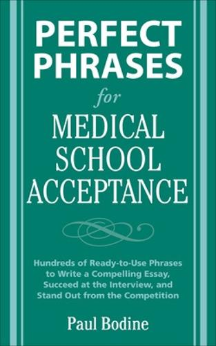 Perfect Phrases for Medical School Acceptance - Perfect Phrases Series (Paperback)