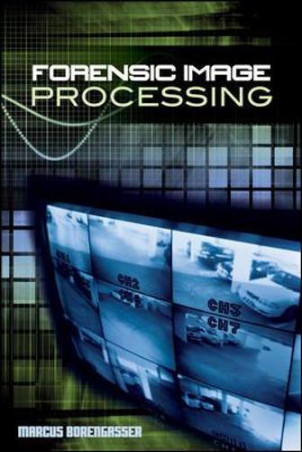Forensic Image Processing (Hardback)