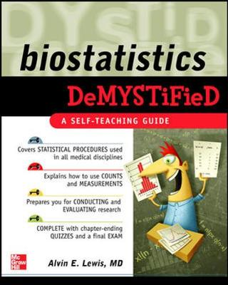 Biostatistics DeMYSTiFied - Demystified (Paperback)