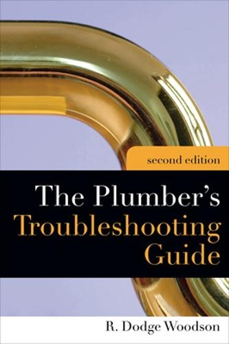 Plumber's Troubleshooting Guide, 2e (Paperback)