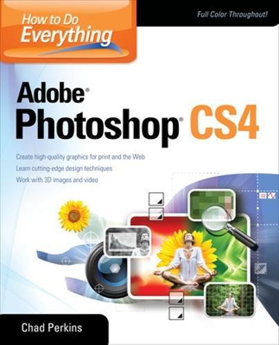 How to Do Everything Adobe Photoshop CS4 (Paperback)
