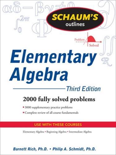 Schaum's Outline of Elementary Algebra, 3ed (Paperback)