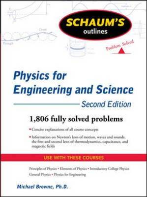 Schaum's Outline of Physics for Engineering and Science - Schaum's Outline Series (Paperback)