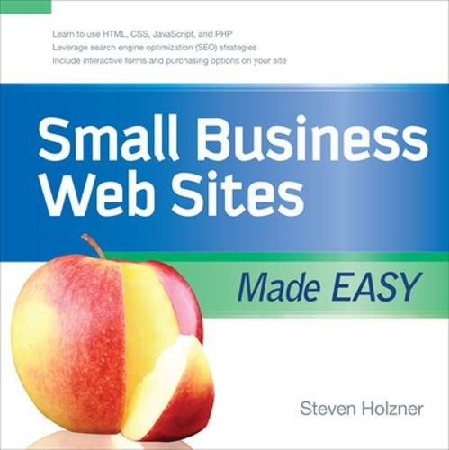 Small Business Web Sites Made Easy (Paperback)