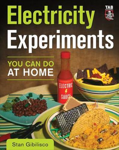 Electricity Experiments You Can Do At Home (Paperback)