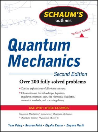 Schaum's Outline of Quantum Mechanics, Second Edition (Paperback)