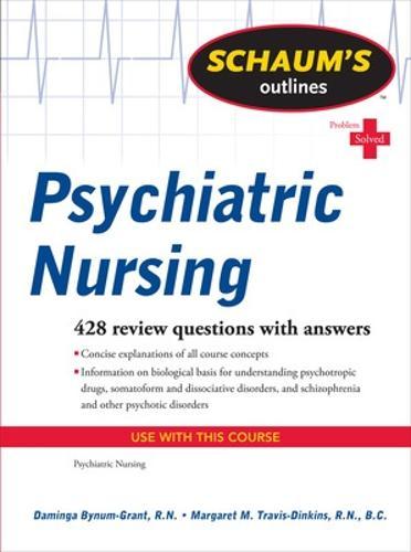 Schaum's Outline of Psychiatric Nursing (Paperback)