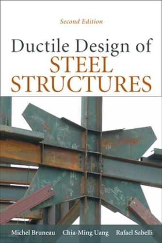 Ductile Design of Steel Structures (Hardback)