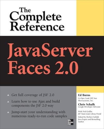 JavaServer Faces 2.0, The Complete Reference - The Complete Reference (Paperback)