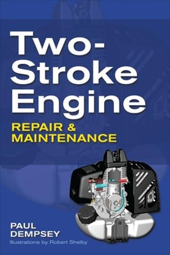 Two-Stroke Engine Repair and Maintenance (Paperback)