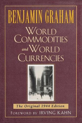 World Commodities and World Currencies: The Original 1937 Edition (Paperback)