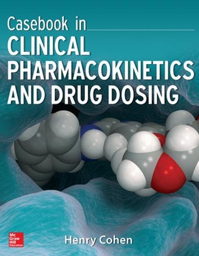 Casebook in Clinical Pharmacokinetics and Drug Dosing (Paperback)